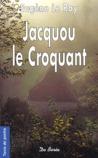 Jacquou Le Croquant by Eugène Le Roy