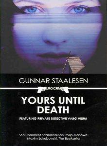 Yours Until Death (Varg Veum, #2)