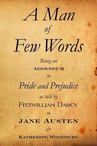 A Man of Few Words by Katherine Woodbury