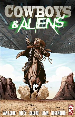 Cowboys and Aliens by Scott Mitchell Rosenberg