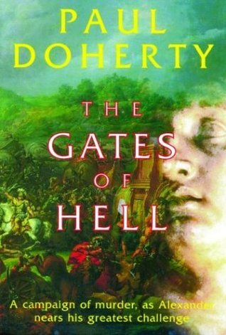 The Gates of Hell (Alexander The Great Mysteries #3)