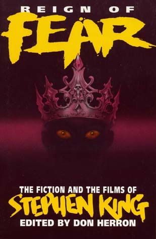 reign-of-fear-the-fiction-and-the-films-of-stephen-king