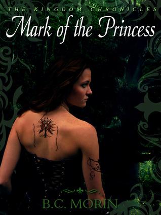 Mark of the Princess by B.C. Morin