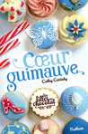 Coeur guimauve by Cathy Cassidy