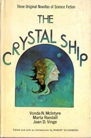 The Crystal Ship: Three Original Novellas of Science Fiction