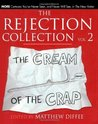 The Rejection Collection Vol. 2: The Cream of the Crap