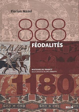 Féodalités, 888 - 1180