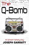 The Q-Bomb