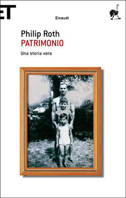 Ebook Patrimonio. Una storia vera by Philip Roth DOC!