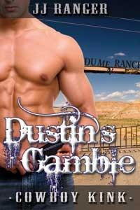 Dustin's Gamble by J.J. Ranger
