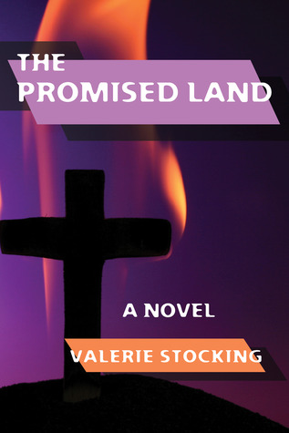 The Promised Land by Valerie Stocking