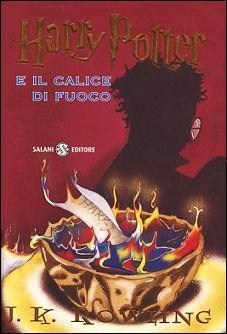 Harry Potter e il Calice di Fuoco (Harry Potter, #4)