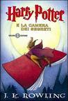 Harry Potter e la Camera dei Segreti by J.K. Rowling