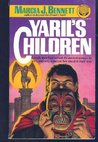 Yaril's Children by Marcia J. Bennett