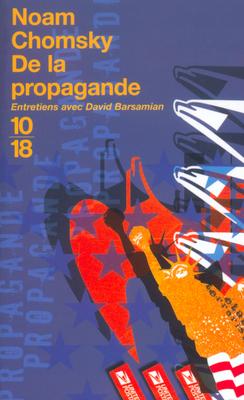 De la propagande: Entretiens avec David Barsamian