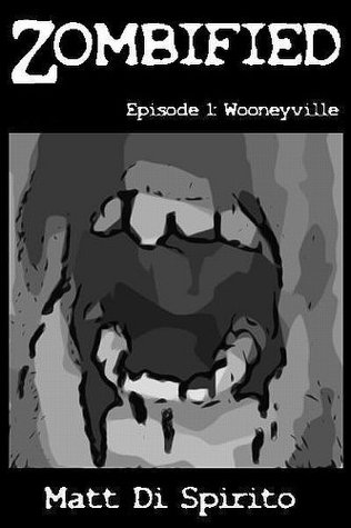 wooneyville-zombified-episode-1