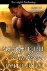 Most Eligible Bachelor (Men of Distinction, #1)