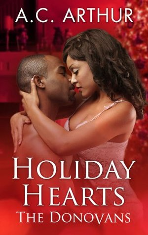 Holiday Hearts by A.C. Arthur
