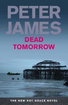 Dead Tomorrow (Roy Grace, #5)