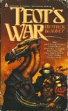 Teot's War (The Song of Naga Teot, #1)