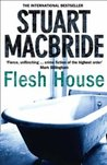 Flesh House (Logan McRae, #4)