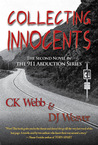 Collecting Innocents by C.K. Webb