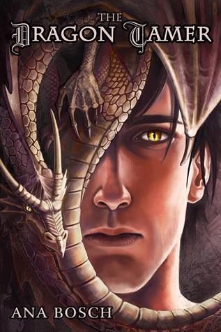 The Dragon Tamer by Ana Bosch