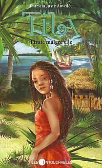 Pirate malgré elle (Tila, #1)