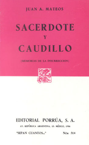 Sacerdote y Caudillo. (Sepan Cuantos, #514)