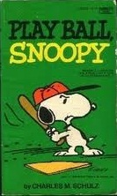 Play Ball, Snoopy (Peanuts Coronet, #51)