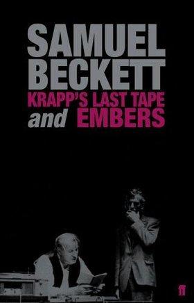 Krapp's Last Tape & Embers by Samuel Beckett