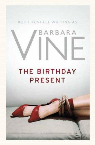 Birthday Present by Barbara Vine