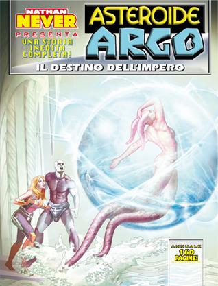 Asteroide Argo n. 5: Il destino dell'impero