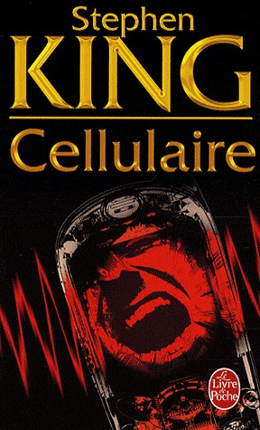 Cellulaire by Stephen King