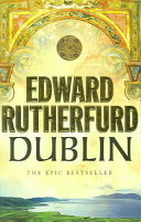 Dublin by Edward Rutherfurd