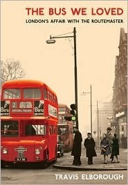 the-bus-we-loved-london-s-affair-with-the-routemaster