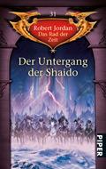Der Untergang der Shaido (Das Rad der Zeit, #31)