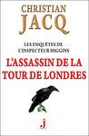 L'assassin de la Tour de Londres (Les enquêtes de l'inspecteur Higgins, #2)