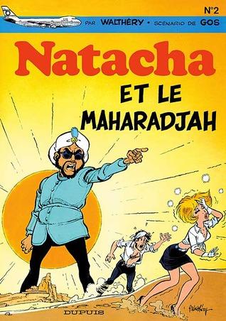 Natacha et le Maharadjah