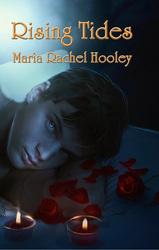 Rising Tides by Maria Rachel Hooley