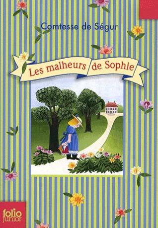 Les Malheurs de Sophie (Trilogie de Fleurville, #1)