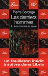 Les Chemins du secret (Les Derniers Hommes, #4)