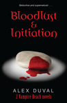 Bloodlust & Initiation (Vampire Beach, #1-2)