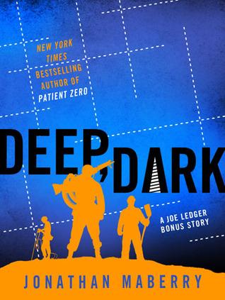 Deep, Dark by Jonathan Maberry