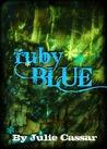 Ruby Blue by Julie Cassar