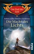 Die Macht des Lichts (Das Rad der Zeit, #33)