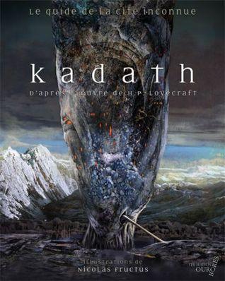 Kadath, Le Guide De La Cité Inconnue