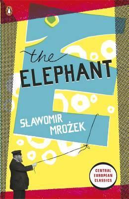 The Elephant by Sławomir Mrożek