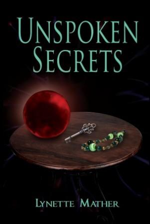 Unspoken Secrets by Lynette Mather