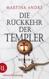 Die Rückkehr der Templer (Templer, #2)